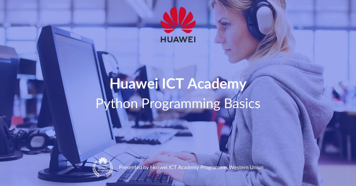 Python Programming Basics_Free Mind Foundry Academy_Huawei ICT Academy